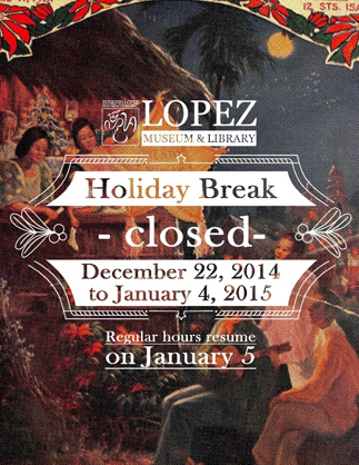 Lopez Museum's Holiday Schedule